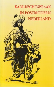 Kadi-rechtspraak in postmodern Nederland - Rede 1995