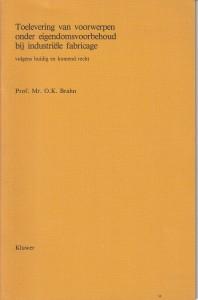 Toelevering van voorwerpen onder eigendomsvoorbehoud bij industriële fabricage volgens huidig en komend recht - Rede 1984