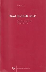 God dobbelt niet, realiteiten en mythen van kansspelberekening - Rede 2004