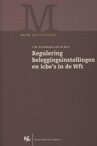 Regulering beleggingsinstellingen en icbe's in de Wft