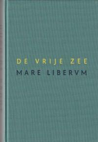 De Vrije Zee, Mare Liberum