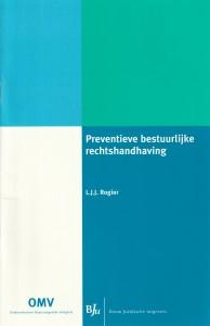 Preventieve bestuurlijke rechtshandhaving - Rede 2006