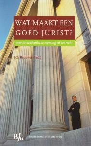 Wat maakt een goed jurist?