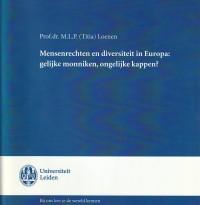 Mensenrechten en diversiteit in Europa: gelijke monniken, ongelijke kappen? - Rede 2013