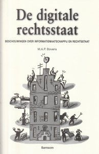 De digitale rechtsstaat. Rede 1998