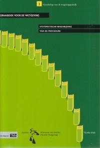Draaiboek voor de wetgeving : systematische beschrijving van de procedure.