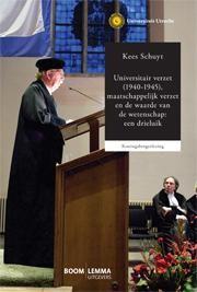 Universitair verzet (1940-1945), maatschappelijk verzet en de waarde van de wetenschap: een drieluik