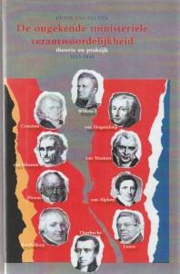 De ongekende ministeriële verantwoordelijkheid, theorie en praktijk 1813-1840. Diss.