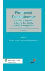 Permanent Establishments: A Domestic Taxation, Bilateral Tax Treaty And Oecd Per