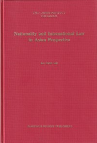 Nationality and International Law in Asian Perspective
