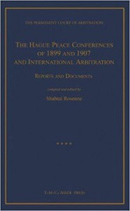 The Hague Peace Conferences of 1899 and 1907 and International Arbitration: Reports and Documents