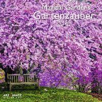 Gartenzauber - Magical Gardens 2018 Broschürenkalender