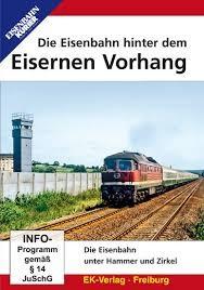 Die Eisenbahn Hinter Dem Eisernen Vorhang
