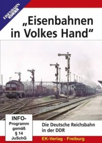 """""""Eisenbahnen in Volkes Hand"""",DVD"""