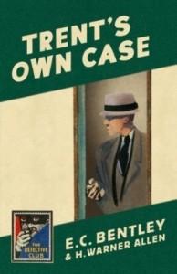 Trent's Own Case