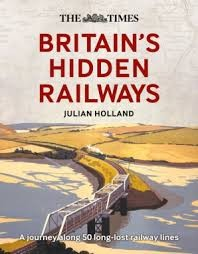Times Britain's Hidden Railways