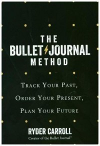 Bullet Journal Method