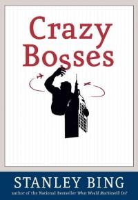 Crazy Bosses