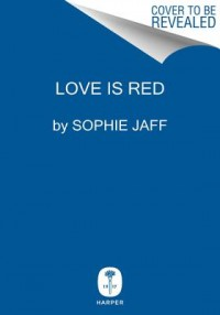 Love Is Red