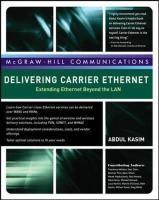 Delivering Carrier Ethernet