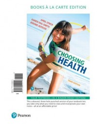Choosing Health, Books a la Carte Edition