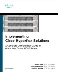 Implementing Cisco Hyperflex Solutions