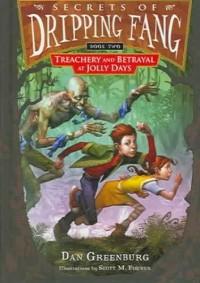 Treachery and Betrayal at Jolly Days