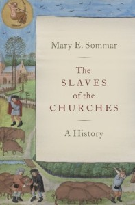 The Slaves of the Churches
