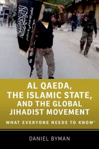Al Qaeda, the Islamic State, and the Global Jihadist Movement