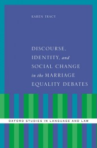 Discourse, Identity, and Social Change in the Marriage Equality Debates
