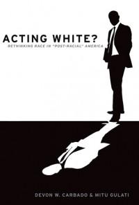 Acting White?