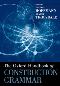 The Oxford Handbook of Construction Grammar
