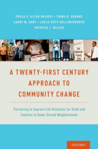 A Twenty-First Century Approach to Community Change