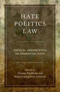 Hate, Politics, Law