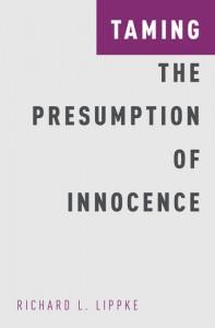 Taming the Presumption of Innocence