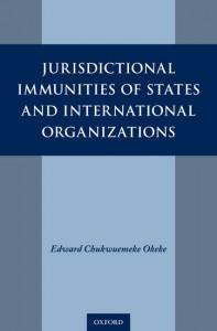 Jurisdictional Immunities of States and International Organizations