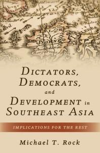 Dictators, Democrats, and Development in Southeast Asia