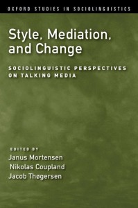 Style, Mediation, and Change