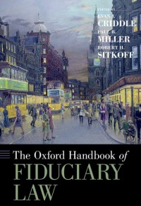 The Oxford Handbook of Fiduciary Law