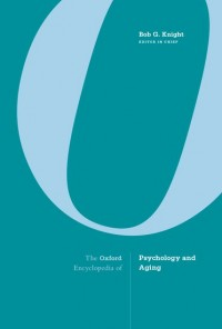 The Oxford Encyclopedia of Psychology and Aging