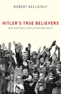 Hitler's True Believers