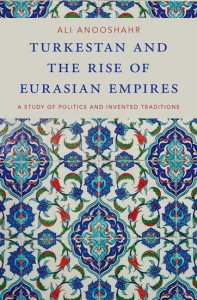 Turkestan and the Rise of Eurasian Empires