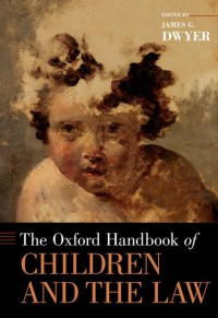 The Oxford Handbook of Children and the Law