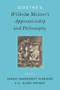 Goethe's Wilhelm Meister's Apprenticeship and Philosophy