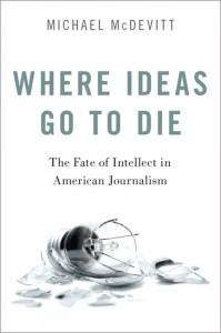 Where Ideas Go to Die