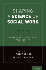 Shaping a Science of Social Work