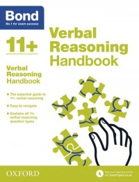 Bond 11+: Bond 11+ Verbal Reasoning Handbook