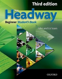 New Headway: Beginner Third Edition: Student's Book