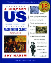 A History of US: Making Thirteen Colonies: A History of US Book Two