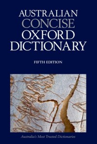 Australian Concise Oxford Dictionary 5th Edition